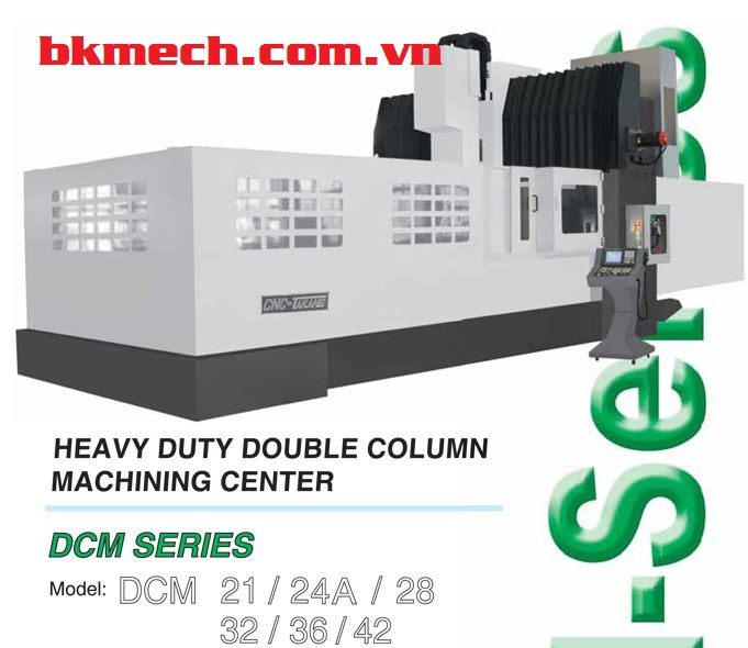 Máy phay CNC Đài Loan TAKANG DCMS-21/24/28 /32/36/42